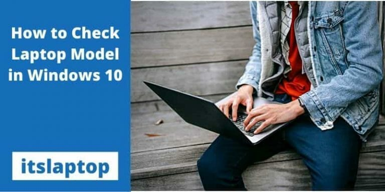 How to Check Laptop Model in Windows 10-