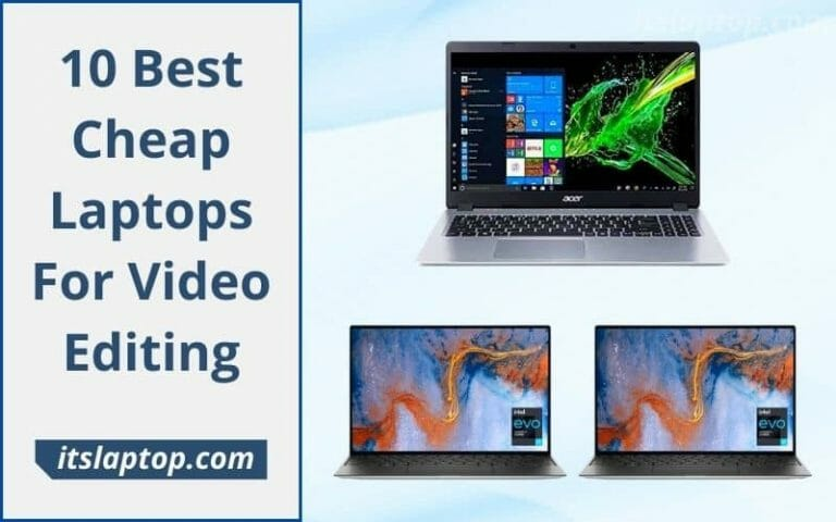 Best Cheap Laptops for Video Editing