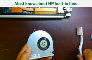 Must know about HP built-in fans