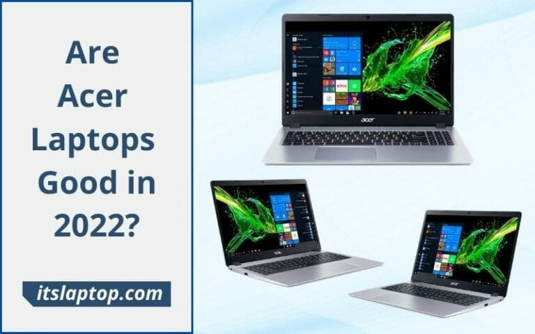 Are Acer Laptops Good