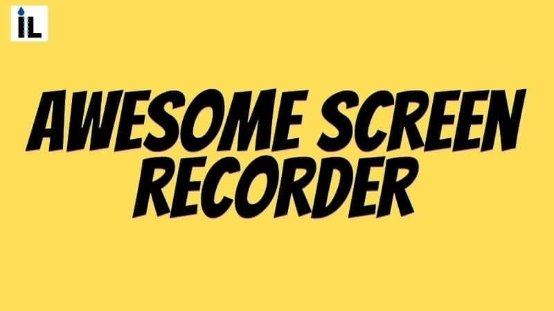 Awesome Screen recorder