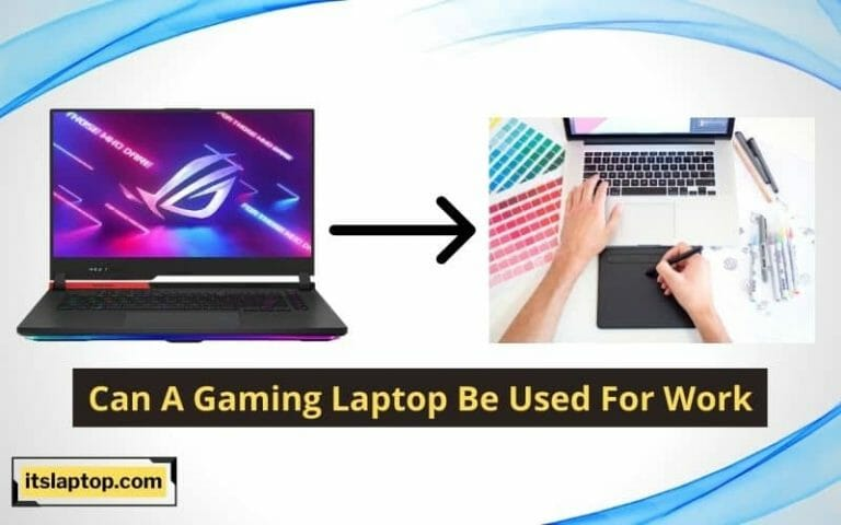 Can A Gaming Laptop Be Used For Work