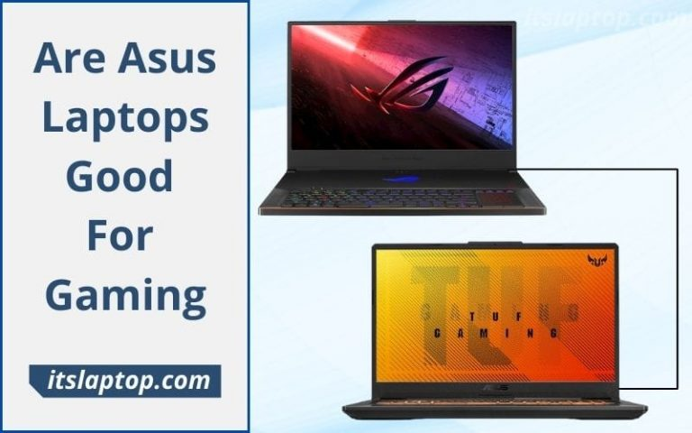 Are Asus Laptops Good For Gaming