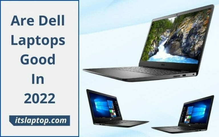 Are Dell Laptops Good
