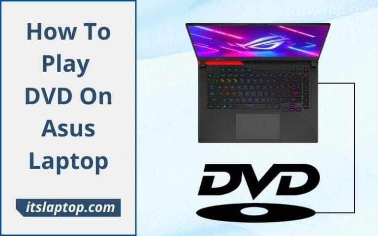 How To Play DVD On Asus Laptop