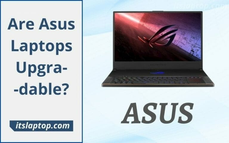 are asus laptops upgradable